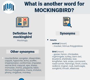 mockingbird, synonym mockingbird, another word for mockingbird, words like mockingbird, thesaurus mockingbird