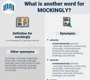 mockingly, synonym mockingly, another word for mockingly, words like mockingly, thesaurus mockingly