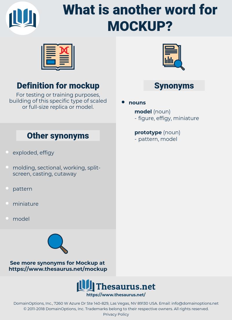 mockup, synonym mockup, another word for mockup, words like mockup, thesaurus mockup
