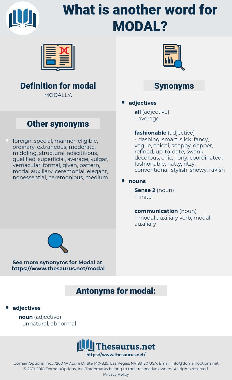 modal, synonym modal, another word for modal, words like modal, thesaurus modal