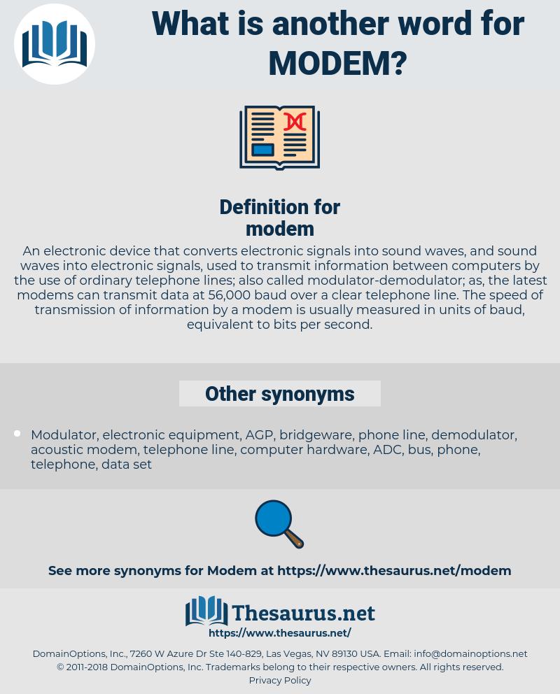 modem, synonym modem, another word for modem, words like modem, thesaurus modem