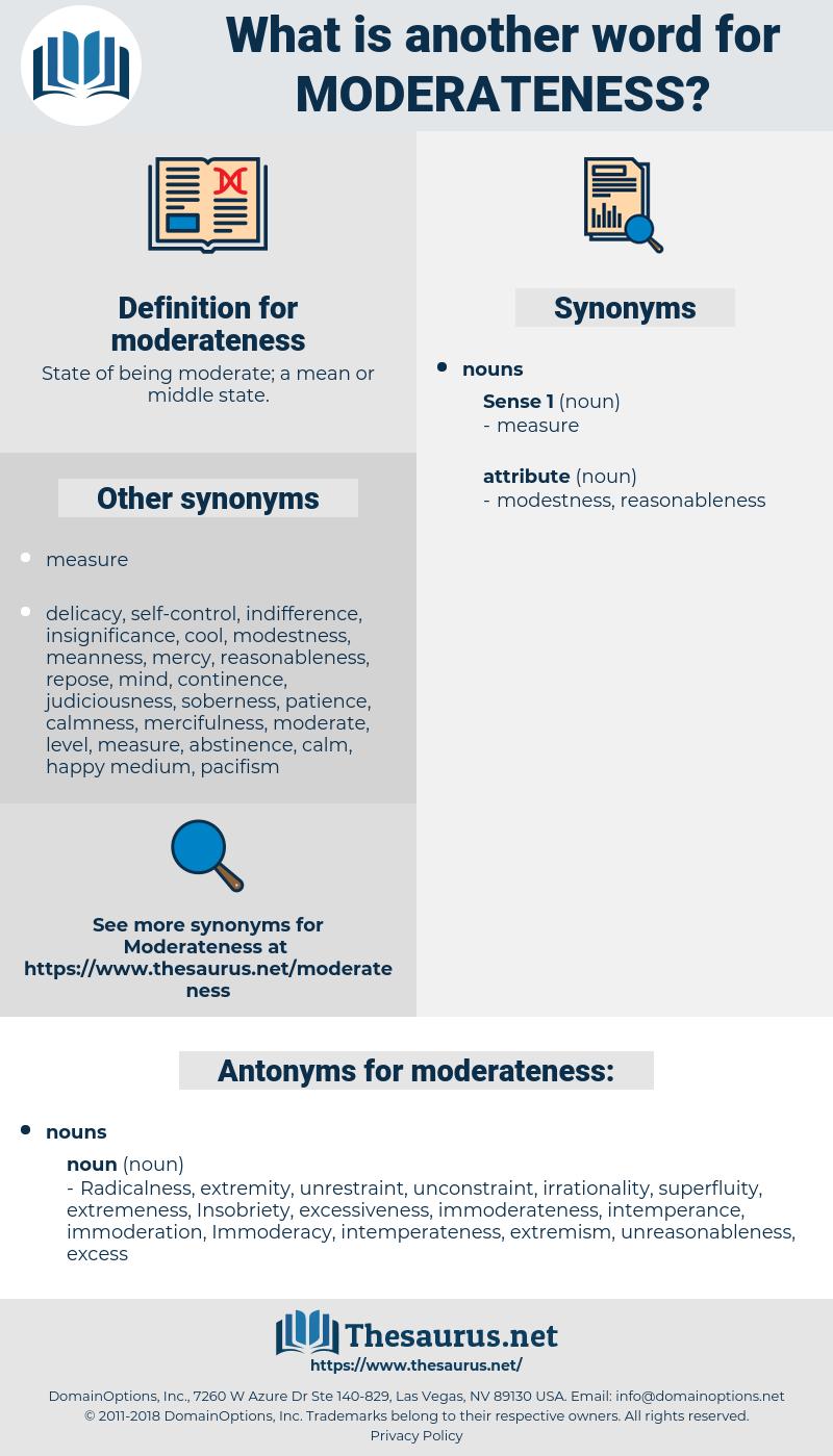 moderateness, synonym moderateness, another word for moderateness, words like moderateness, thesaurus moderateness