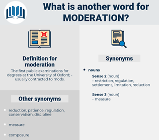 moderation, synonym moderation, another word for moderation, words like moderation, thesaurus moderation