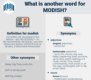 modish, synonym modish, another word for modish, words like modish, thesaurus modish
