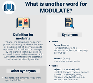 modulate, synonym modulate, another word for modulate, words like modulate, thesaurus modulate