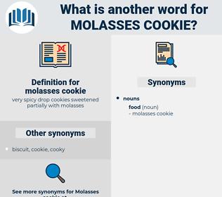 molasses cookie, synonym molasses cookie, another word for molasses cookie, words like molasses cookie, thesaurus molasses cookie