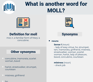 moll, synonym moll, another word for moll, words like moll, thesaurus moll