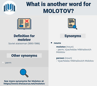 molotov, synonym molotov, another word for molotov, words like molotov, thesaurus molotov