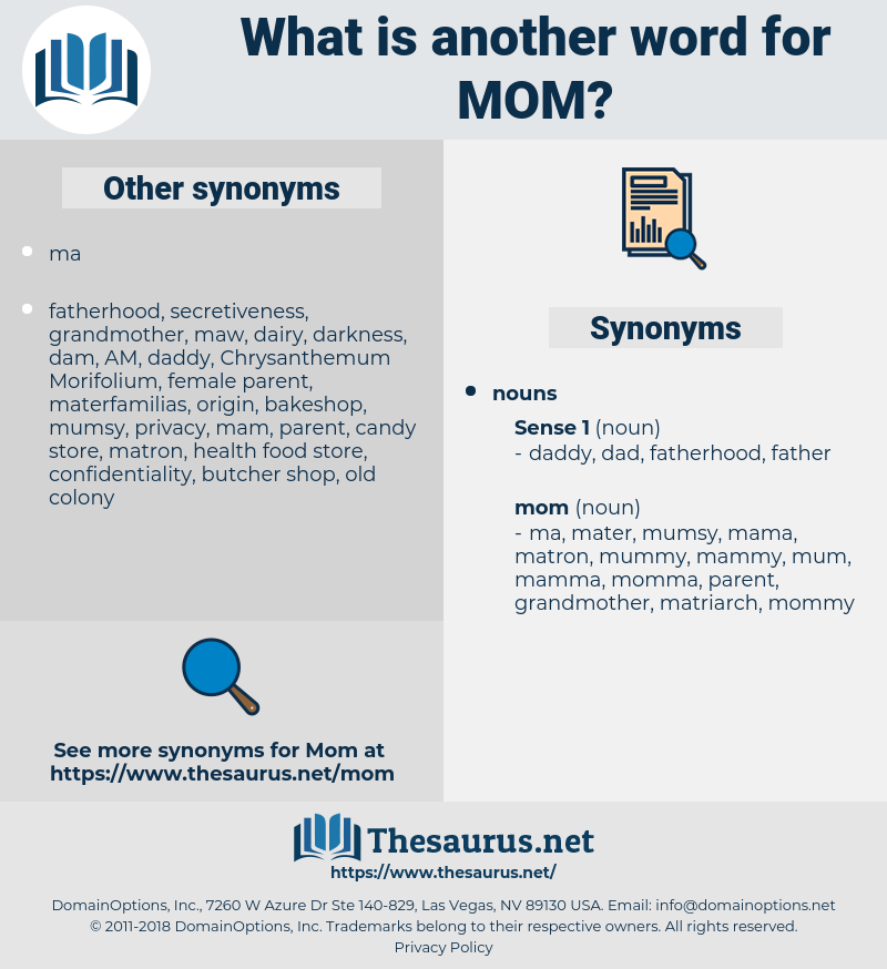 mom, synonym mom, another word for mom, words like mom, thesaurus mom
