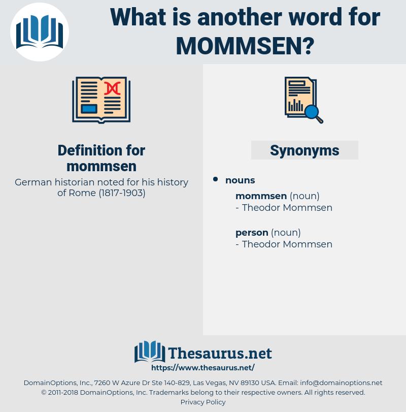 mommsen, synonym mommsen, another word for mommsen, words like mommsen, thesaurus mommsen