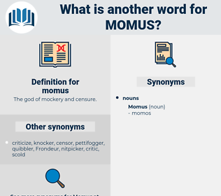 momus, synonym momus, another word for momus, words like momus, thesaurus momus