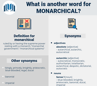 monarchical, synonym monarchical, another word for monarchical, words like monarchical, thesaurus monarchical