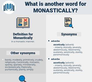 Monastically, synonym Monastically, another word for Monastically, words like Monastically, thesaurus Monastically