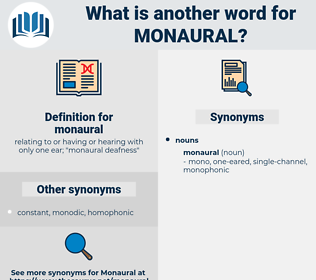 monaural, synonym monaural, another word for monaural, words like monaural, thesaurus monaural