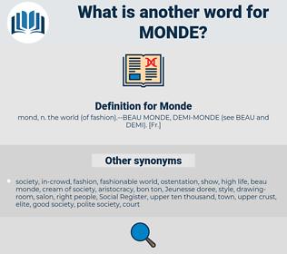 Monde, synonym Monde, another word for Monde, words like Monde, thesaurus Monde