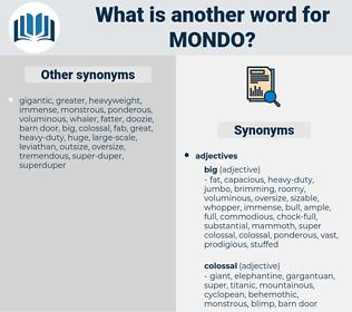 mondo, synonym mondo, another word for mondo, words like mondo, thesaurus mondo