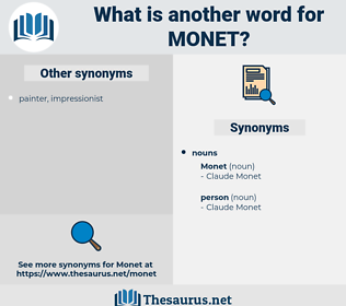 monet, synonym monet, another word for monet, words like monet, thesaurus monet