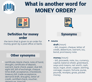 money order, synonym money order, another word for money order, words like money order, thesaurus money order
