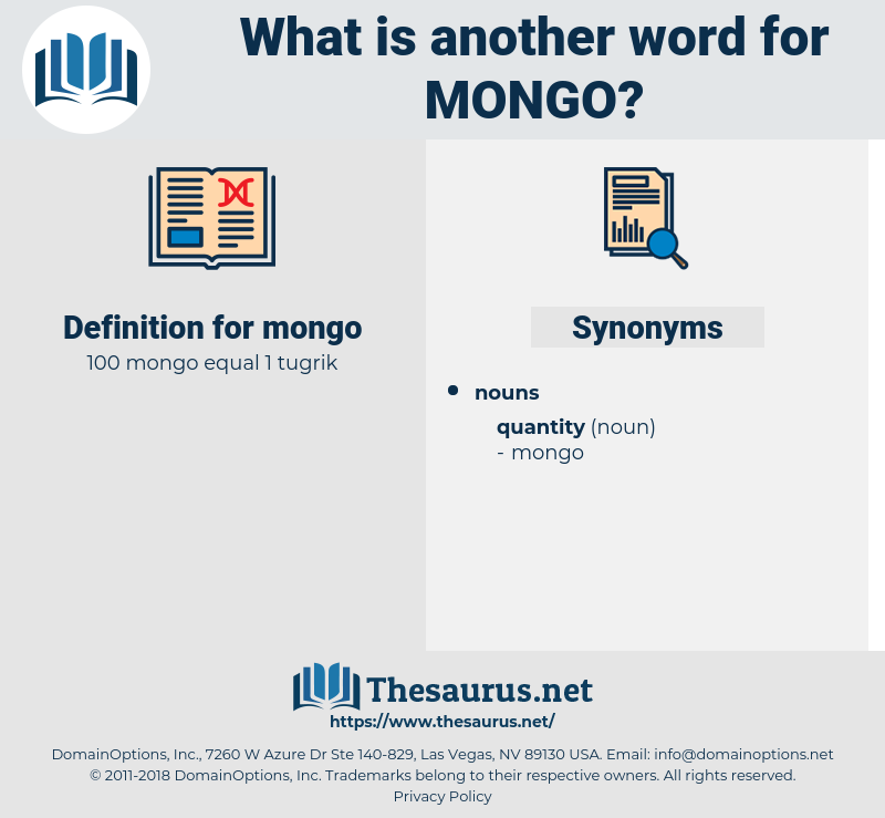 mongo, synonym mongo, another word for mongo, words like mongo, thesaurus mongo