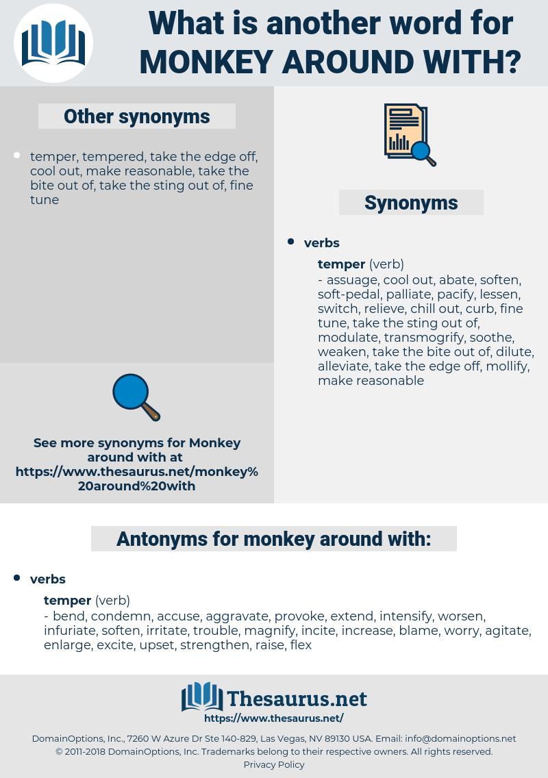 monkey around with, synonym monkey around with, another word for monkey around with, words like monkey around with, thesaurus monkey around with