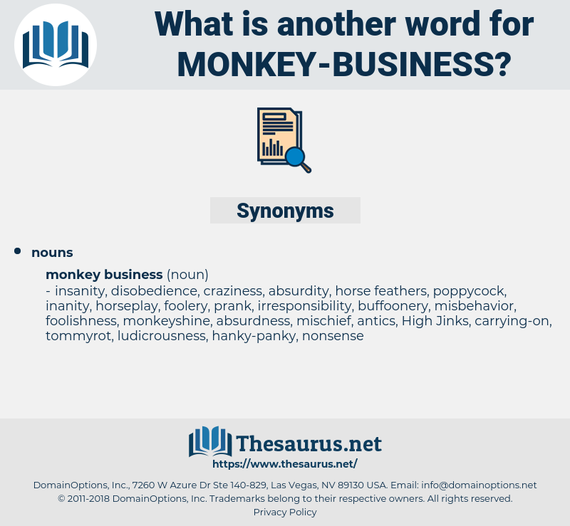 monkey business, synonym monkey business, another word for monkey business, words like monkey business, thesaurus monkey business