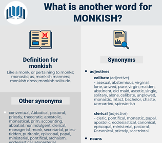 monkish, synonym monkish, another word for monkish, words like monkish, thesaurus monkish