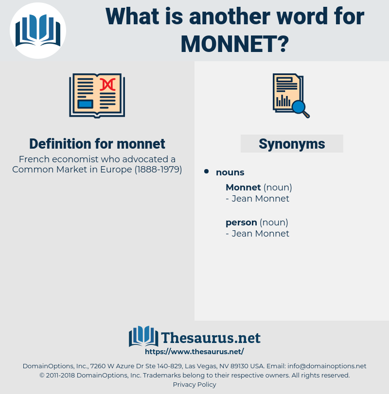 monnet, synonym monnet, another word for monnet, words like monnet, thesaurus monnet
