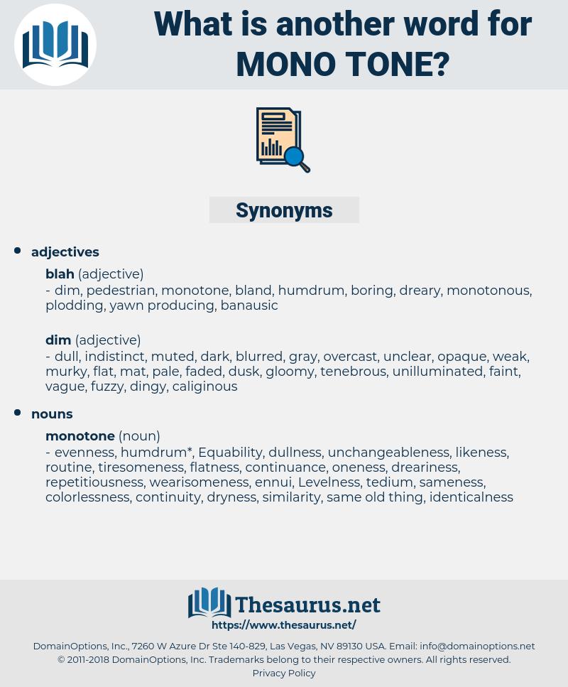 mono-tone, synonym mono-tone, another word for mono-tone, words like mono-tone, thesaurus mono-tone