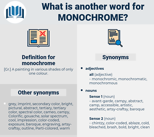 monochrome, synonym monochrome, another word for monochrome, words like monochrome, thesaurus monochrome