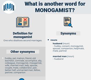monogamist, synonym monogamist, another word for monogamist, words like monogamist, thesaurus monogamist