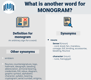 monogram, synonym monogram, another word for monogram, words like monogram, thesaurus monogram