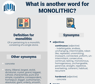 monolithic, synonym monolithic, another word for monolithic, words like monolithic, thesaurus monolithic
