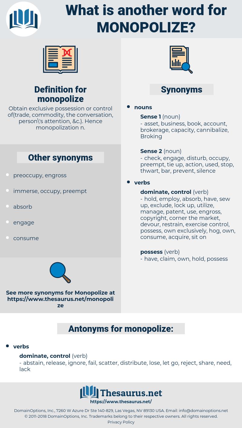 monopolize, synonym monopolize, another word for monopolize, words like monopolize, thesaurus monopolize