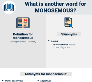 monosemous, synonym monosemous, another word for monosemous, words like monosemous, thesaurus monosemous