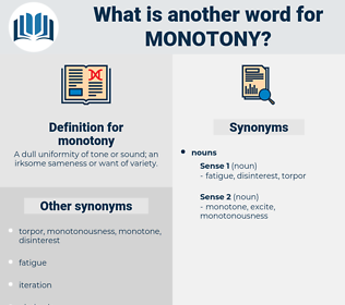 monotony, synonym monotony, another word for monotony, words like monotony, thesaurus monotony