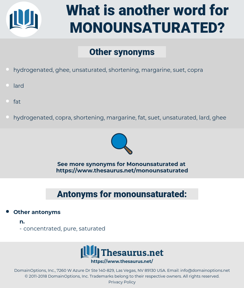 monounsaturated, synonym monounsaturated, another word for monounsaturated, words like monounsaturated, thesaurus monounsaturated