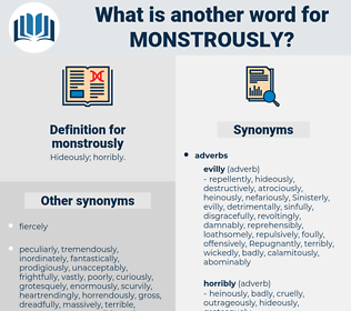 monstrously, synonym monstrously, another word for monstrously, words like monstrously, thesaurus monstrously