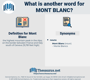 Mont Blanc, synonym Mont Blanc, another word for Mont Blanc, words like Mont Blanc, thesaurus Mont Blanc