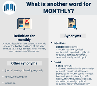 monthly, synonym monthly, another word for monthly, words like monthly, thesaurus monthly