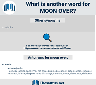 moon over, synonym moon over, another word for moon over, words like moon over, thesaurus moon over