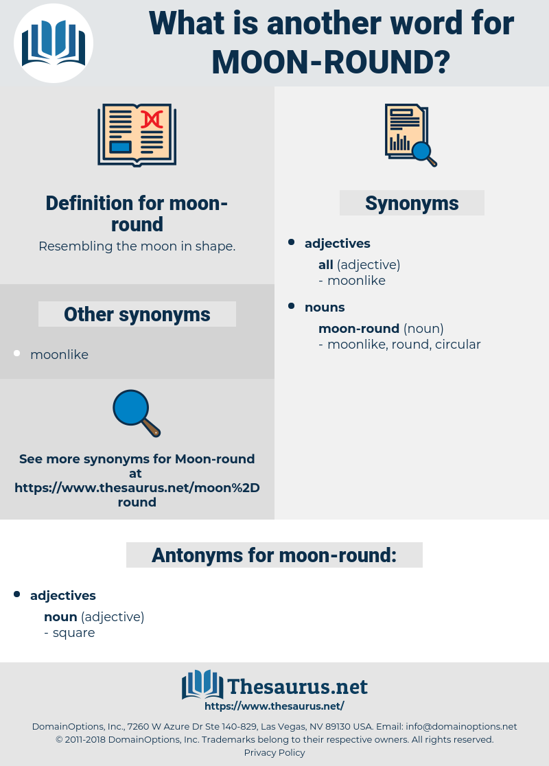 moon-round, synonym moon-round, another word for moon-round, words like moon-round, thesaurus moon-round