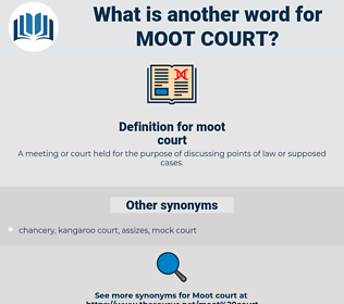 moot court, synonym moot court, another word for moot court, words like moot court, thesaurus moot court