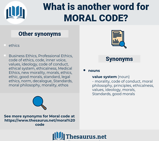 moral code, synonym moral code, another word for moral code, words like moral code, thesaurus moral code