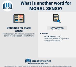 moral sense, synonym moral sense, another word for moral sense, words like moral sense, thesaurus moral sense