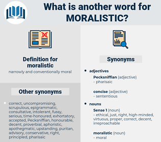 moralistic, synonym moralistic, another word for moralistic, words like moralistic, thesaurus moralistic