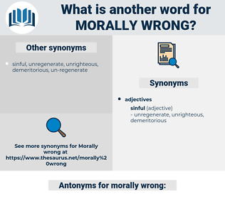 morally wrong, synonym morally wrong, another word for morally wrong, words like morally wrong, thesaurus morally wrong