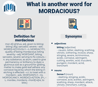 mordacious, synonym mordacious, another word for mordacious, words like mordacious, thesaurus mordacious