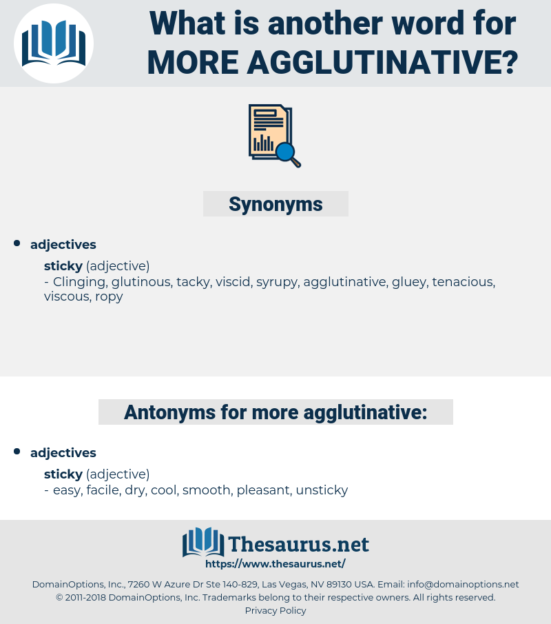 more agglutinative, synonym more agglutinative, another word for more agglutinative, words like more agglutinative, thesaurus more agglutinative