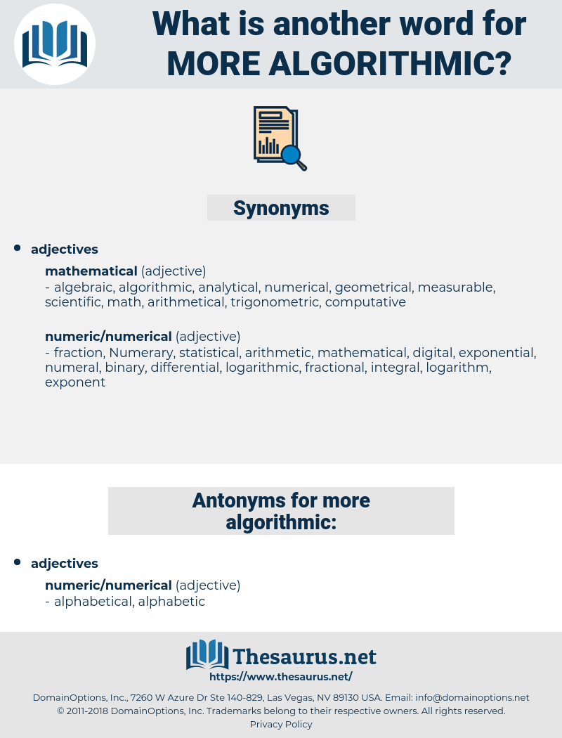 more algorithmic, synonym more algorithmic, another word for more algorithmic, words like more algorithmic, thesaurus more algorithmic