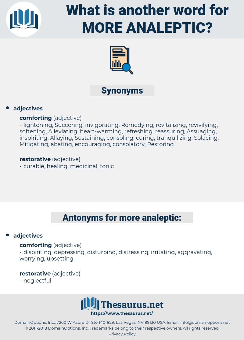 more analeptic, synonym more analeptic, another word for more analeptic, words like more analeptic, thesaurus more analeptic